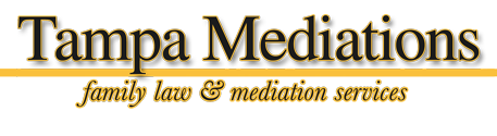 Tampa Mediations, Family Law Mediators Mediation and Conflict Resolution